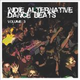 Dave RMX - Indie Alternative Dance Beats Vol.3 (2007)