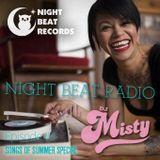 Night Beat Radio Episode #4 w/ DJ Misty *SONGS OF SUMMER SPECIAL*