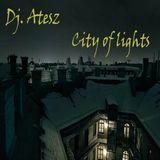 Dj. Atesz- City of lights
