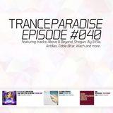 Trance Paradise Episode #040 (25-11-12)