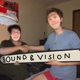 Sound & Vision with Elliot & Will - Show 9: More Ben To The Ounce with special guest BJ Lewis