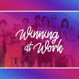Winning at Work | An Excellent Spirit
