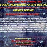 Recording of The Various Session Of The Vocal Independent Artists Live Show on October 3th 2015
