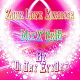 Zouk Love Kizomba MixX 2K15 By EvyOne