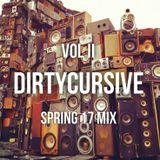 DirtyCursive Mix (Spring 17) Vol II Mix