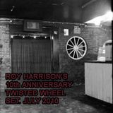 Roy Harrison's 10th Anniversary Twisted Wheel Set. July 2010