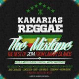 KANARIAS REGGAE THE MIXTAPE The Best of 2014 from Canary Islands
