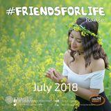 #FriendsForLife July 2018