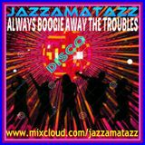 BOOGIE AWAY THE TROUBLES 2 = Bee Gees, Hot Chocolate, Kool & The Gang, Randy Crawford, Odyssey