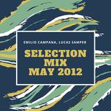 Emilio Campana, Lucas Samper - Selection Mix May 2012