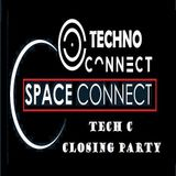 SPACE & TECHNO CONNECTPRESENT TECH C CLOSING PARTY