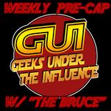 GUI Pre-Cap: Week of 05-21-18