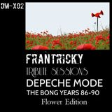 Tribute Sessions DM - X02 (Depeche Mode The Bong Years 1986-1990) - Flower Edition