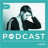 UKF Music Podcast #61 - LAXX