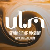 Rowdy Ruckus Mixshow. Edition 44