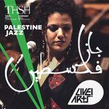 Palestine Jazz @ Town Hall | Pt. 2 | Nai Barghouti