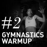 CONCAST #2 - Gymnastics Warmup