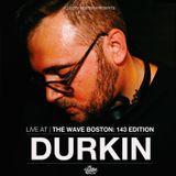 The Wave Boston: 143 Edition (10/25) - Durkin