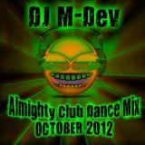DJ MDev Almighty Club Dance Mix - October 2012