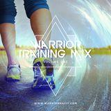 Warrior Training Mix - Vol 1
