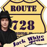 Route728 | June 8th 2014 | Jack White special