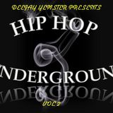 Hip Hop Underground Vol 2 Mixed by Deejay Yemster