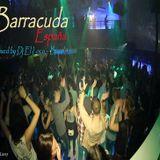 Live @ Barracuda España (Apr-2013) Mixed by Dj El loco