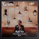 TFM 39 - Après Guest Mix