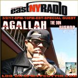 East New York Radio 3-2-17 PF CUTTIN Special Guest AGALLAH the DON BISHOP