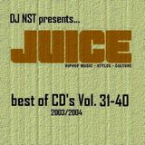 DJ NST - best of Juice CDs 31-40