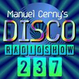 Manuel Cerny's DISCO Radioshow (237) - Hola FM Radio Fuerteventura