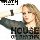 Nath Carreiro - House Of Rhythm (Jul'13)