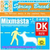 C.DAWG FM - SPRING BREAK MAY 2016 - DK ENT BELIZE.mp3