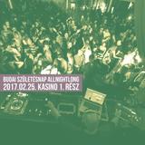 Budai @ Születésnap AllNightLong  2017.02.25 Kasino Part1