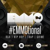 Dj Emmo Presents #EMMOtional RnB Hip Hop Mix sept/oct 17