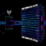 +The Unheard Music+ 5/16/17