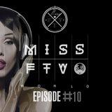 Dj Miss FTV World #10