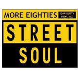 MORE 80´S STREET SOUL! 100% Dusty Vinyl Mix!