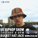 Bucket Hat Jack - UK HIPHOP SHOW 19