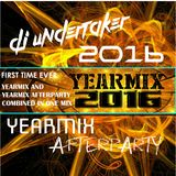 DJ UNDERTAKER YEARMIX & AFTERPARTY 2016 (SPECIAL EDITION)