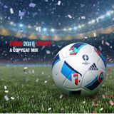 Euro Crazy 2016 (A Copycat Mix)