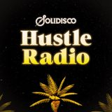 Solidisco: Hustle Radio - Episode 047