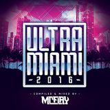 McFlay presents. Ultra Miami 2016