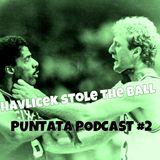 Havlicek Stole the Ball   podcast #2   Perkins, Larry Bird vs. Doctor J & Dirk Nowitzki