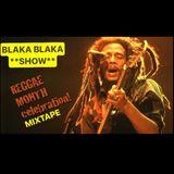 Blaka Blaka Show Reggae Month Mixtape
