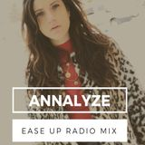 Annalyze - Ease up radio mix
