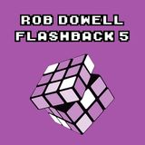 Rob Dowell-Flashback 5 (2012)