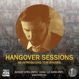 Hangover Sessions 144 Ft. Tom Rhodes ~ April 29th 2018