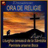 Liturghia cereascã de la Sâmbãta -  Parintele Arsenie Boca