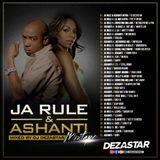 JA RULE & ASHANTI AUSTRALIA TOUR MIXTAPE | MIXED BY DJ DEZASTAR